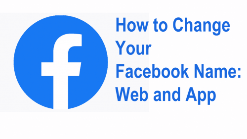 How to Change Your Facebook Name Web and App