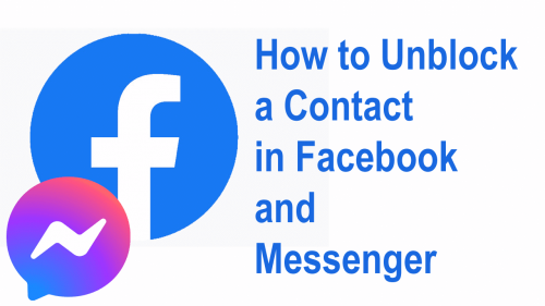 How to Unblock a Contact in Facebook and Messenger