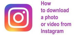 How to download a photo or video from Instagram